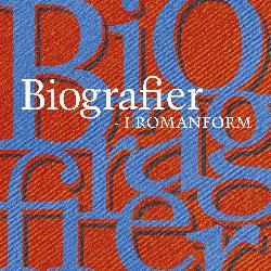 Biografier i romanform